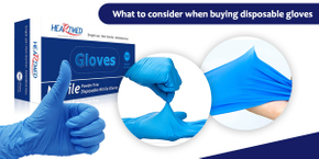 What to Consider When Buying Disposable Gloves